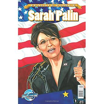 Female Force - Sarah Palin by Neal Bailey - 9781427638595 Book