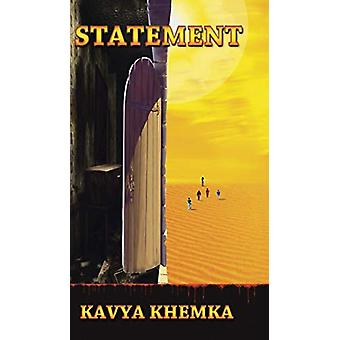 Statement by Kavya Khemka - 9781482884661 Book