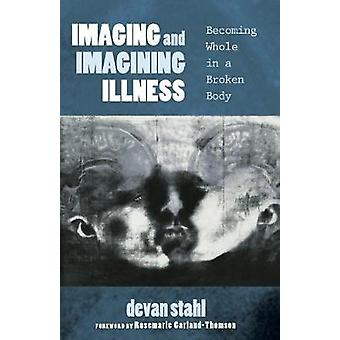 Imaging and Imagining Illness by Devan Stahl - 9781625648372 Book