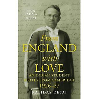 From England with Love: An Indian Student Writes from Cambridge (1926 27)