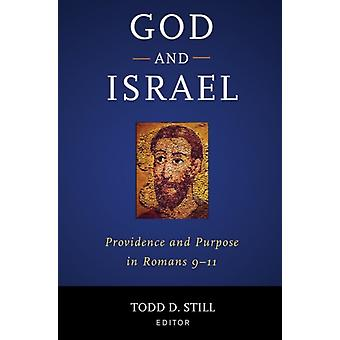 God and Israel by Todd D. Still