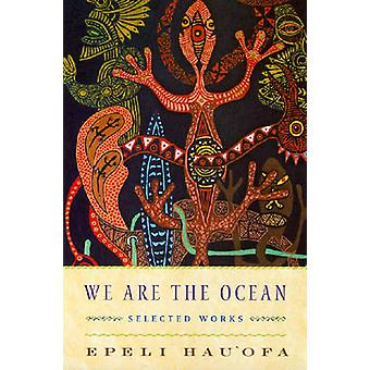 We are the Ocean by Epeli Hauofa