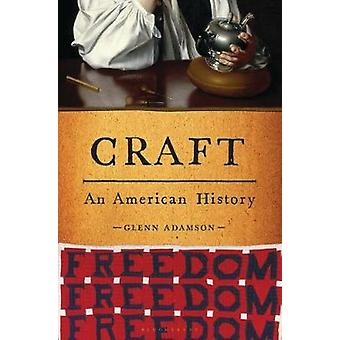 Craft An American History