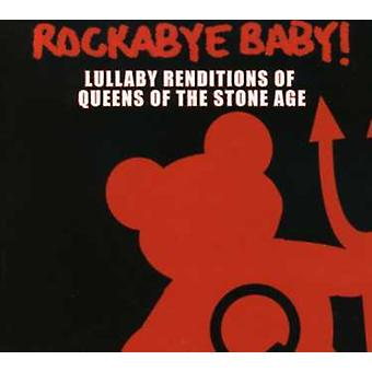 Rockabye Baby! - Lullaby Renditions of Queens of the Stone Age [CD] USA import