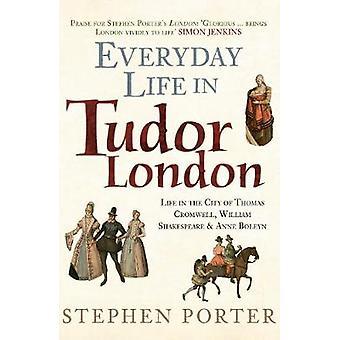 الحياة اليومية في لندن تودور-الحياة في المدينة توماس كرومويل-