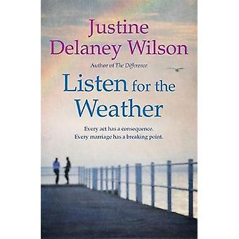 Listen for the Weather by Listen for the Weather - 9781473625914 Book