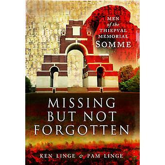 Mangler men ikke glemt - mænd af Thiepval Memorial - Somme af Ke