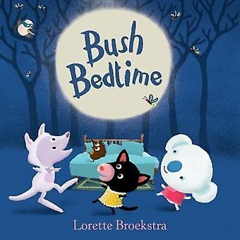 Bush Bedtime by Lorette Broekstra - 9781760634483 Book