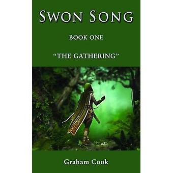 Swon Song - The Gathering (Boek 1) door Graham Cook - 9781786239617 boek