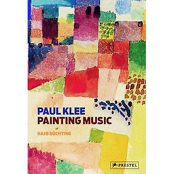 Paul Klee - peinture musique par Hajo Duchting - livre 9783791347509