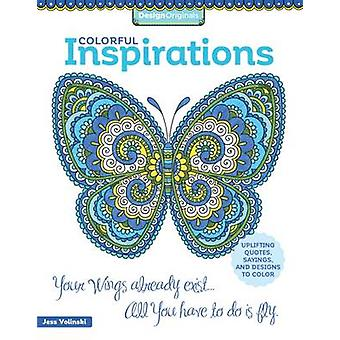 Colorful Inspirations Coloring Book - Uplifting Quotes - Sayings - and