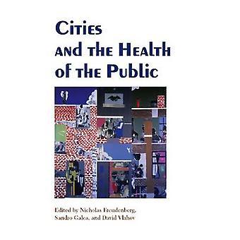 Städer och hälsa allmänheten av Nicholas Freudenberg - Sandro