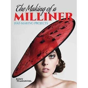 Foretagelse af en modist: Hat-Making projekter (Dover håndværk bøger)