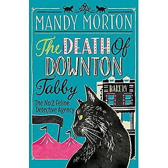 The Death of Downton Tabby - The No. 2 Feline Detective Agency Series 3