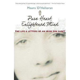 Rent hjärta, upplysta sinne: Liv och bokstäver av en irländsk Zen Saint