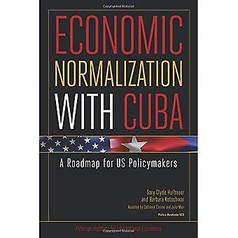 Economic Normalization with Cuba: A Roadmap for US Policymakers (Policy Analyses in International Economics)