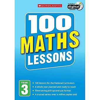 100 lekcji matematyki: rok 3 (100 lekcji - 2014 programu nauczania)