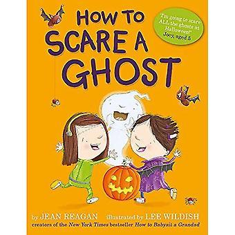 Hoe om te schrikken van een spook