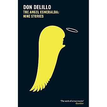 Die Angel Esmeralda: Neun Geschichten