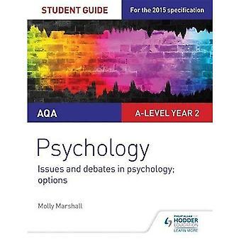 Psychologie AQA Guide de l'étudiant 3: Enjeux et débats en psychologie; options (Guide de l'étudiant Aqa)