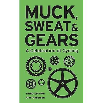 Muck, zweet & Gears