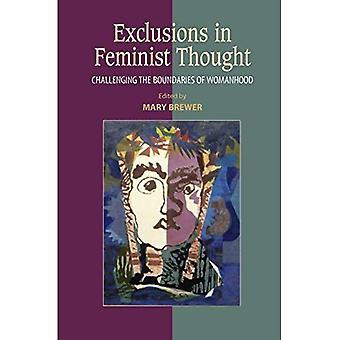 Ausschlüsse in den feministischen gedacht: die Grenzen der Weiblichkeit eine Herausforderung