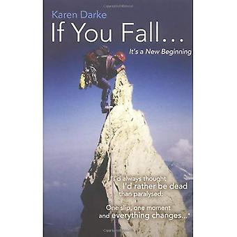 Si vous tombez: C'est un nouveau commencement
