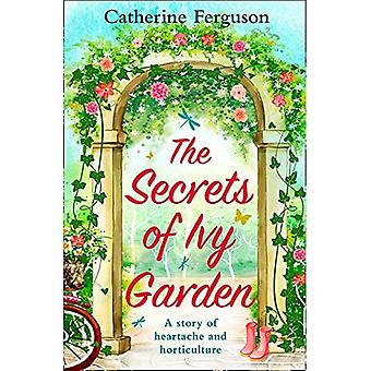 The Secrets of Ivy Garden:� A heartwarming and feel-good romance for fans of Holly Martin
