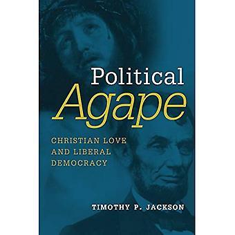Politieke Agape: Christelijke liefde en liberale democratie (Emory University Studies in Law and Religion (EUSLR))