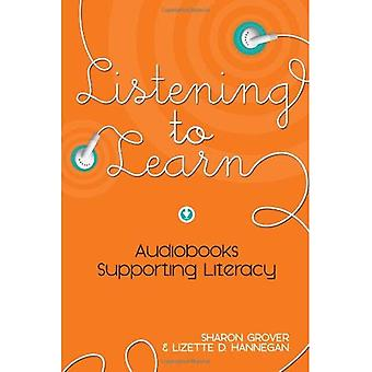 Listening to Learn: Audiobooks Supporting Literacy