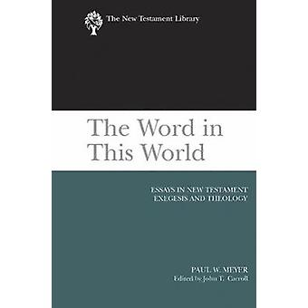 Le mot dans ce monde de Meyer & W. Paul