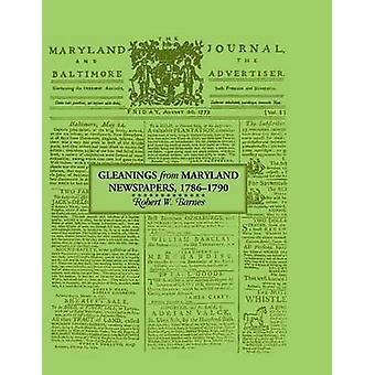 Spigolature da giornali del Maryland 178690 di Barnes & Robert