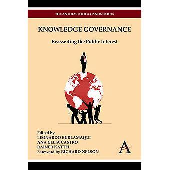 Knowledge Governance Reasserting the Public Interest by Burlamaqui & Leonardo