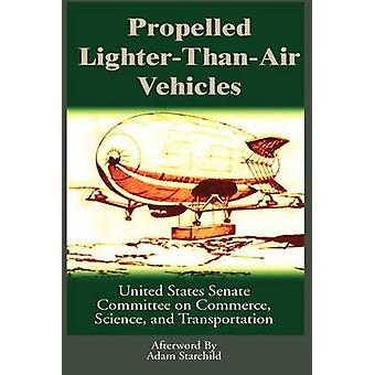 Propelled LighterThanAir Vehicles by See Notes