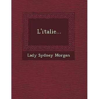 Litalie... by Morgan & Lady Sydney