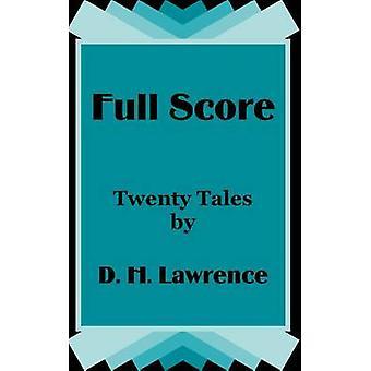 Volledige Score twintig verhalen door D. H. Lawrence door Lawrence & D. H.