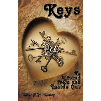 Keys To Living from the Inside Out by Leddy & Elfie H. M.