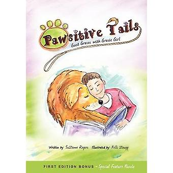 Pawsitive Tails Good Graces With Gracie Girl by Rogers & SuZanne