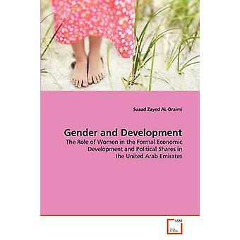 Gender and Development by ALOraimi & Suaad Zayed