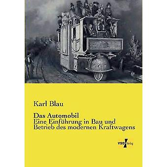 das Automobil par Blau & Karl