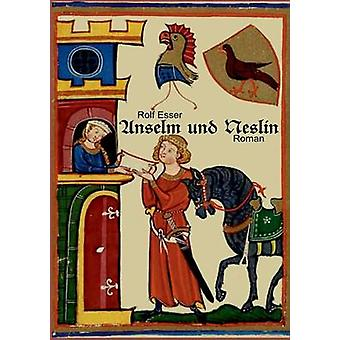 Anselm und Neslin av Esser & Rolf