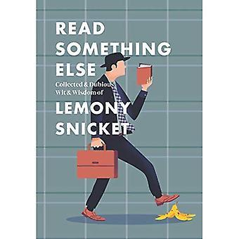 Leia outra coisa: recolhidos & dúbia sagacidade & sabedoria de Lemony Snicket