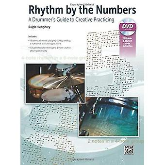 Rhythm by the Numbers - A Drummer's Guide to Creative Practicing - Boo