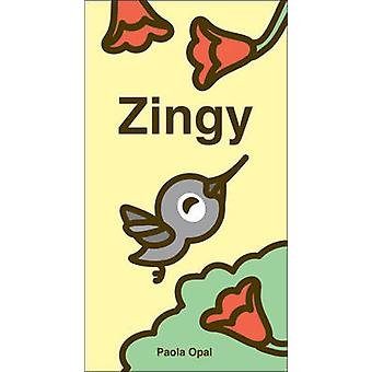 Zingy by Paola Opal - 9781897476758 Book