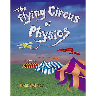 Flying Circus der Physik - mit Antworten (2nd Revised Edition) von J