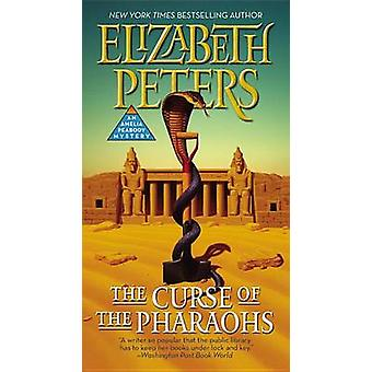 The Curse of the Pharaohs by Elizabeth Peters - 9781455572366 Book