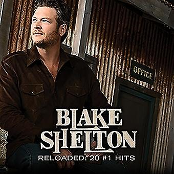 Blake Shelton - Reloaded: 20 #1 Hits [CD] USA import
