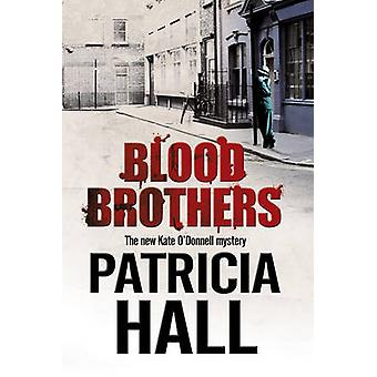 Blood Brothers by Patricia Hall