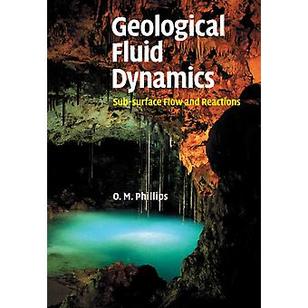 Geological Fluid Dynamics by Phillips & Owen. M