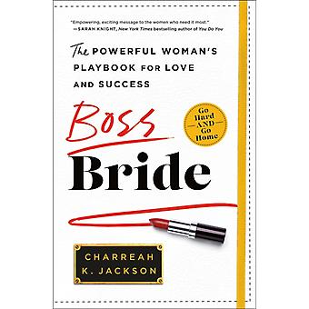 Boss Bride by Charreah K Jackson
